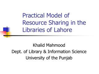 Practical Model of Resource Sharing in the Libraries of Lahore