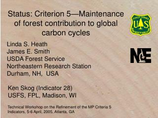 Status: Criterion 5 Maintenance of forest contribution to global carbon cycles