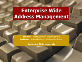 Enterprise Wide  Address Management