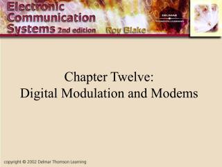 Chapter Twelve: Digital Modulation and Modems