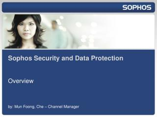 Sophos Security and Data Protection