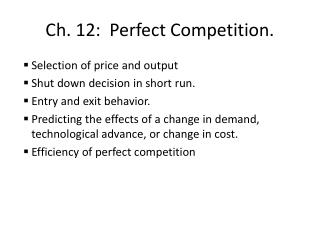 Ch. 12:  Perfect Competition.