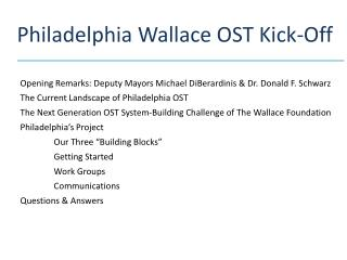 Philadelphia Wallace OST Kick-Off