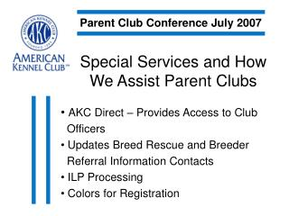 Special Services and How We Assist Parent Clubs