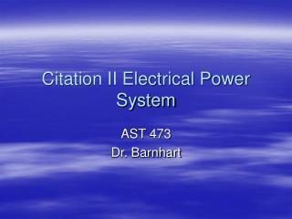 Citation II Electrical Power System