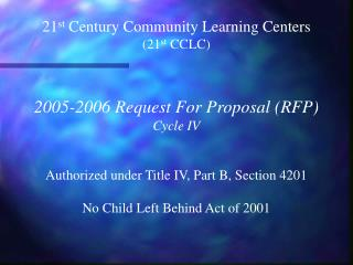 21 st Century Community Learning Centers (21 st CCLC)