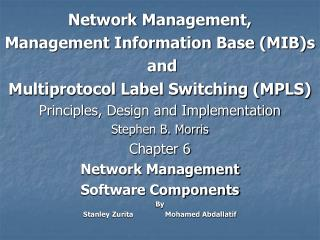 Network Management, Management Information Base (MIB)s  and  Multiprotocol Label Switching (MPLS)