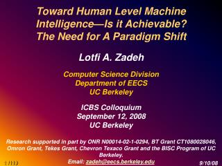 Toward Human Level Machine Intelligence—Is it Achievable? The Need for A Paradigm Shift