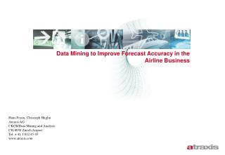Data Mining to Improve Forecast Accuracy in the Airline Business