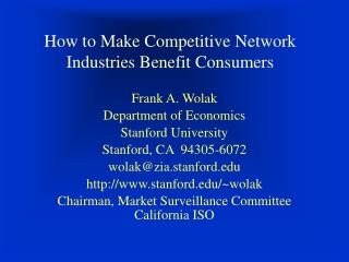 How to Make Competitive Network Industries Benefit Consumers