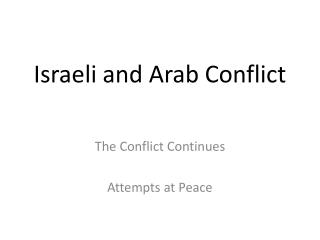 Israeli and Arab Conflict