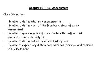 Chapter 29 - Risk Assessment Class Objectives Be able to define what risk assessment is