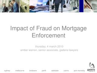 Impact of Fraud on Mortgage Enforcement