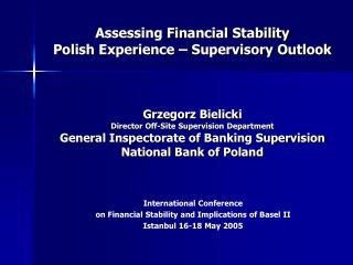International Conference  on Financial Stability and Implications of Basel II