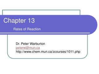 Chapter 13 Rates of Reaction