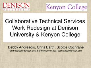 Collaborative Technical Services Work Redesign at Denison University & Kenyon College