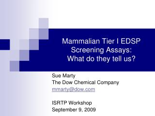 Mammalian Tier I EDSP Screening Assays:   What do they tell us?