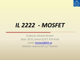 IL 2222  - MOSFET