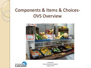 Components & Items & Choices- 	OVS Overview