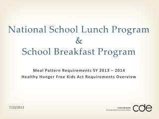 National School Lunch Program & School Breakfast Program