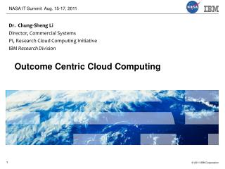 Cloud Computing for a Smarter Planet