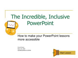 The Incredible, Inclusive PowerPoint