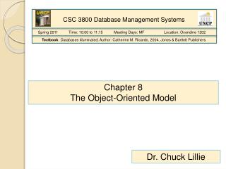 Chapter 8 The Object-Oriented Model