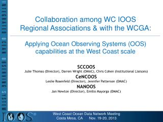 Collaboration among WC IOOS  Regional Associations & with the WCGA: