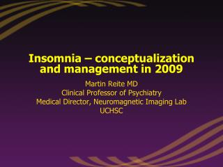 Insomnia – conceptualization and management in 2009