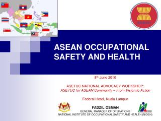 ASEAN OCCUPATIONAL SAFETY AND HEALTH