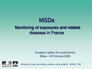 MSDs Monitoring of exposures and related diseases in France