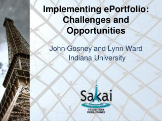 Implementing ePortfolio: Challenges and Opportunities