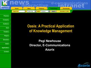 Oasis: A Practical Application  of Knowledge Management