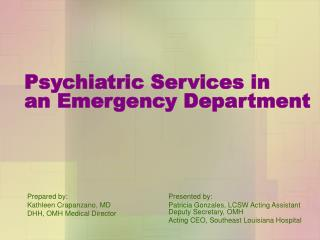 Psychiatric Services in  an Emergency Department
