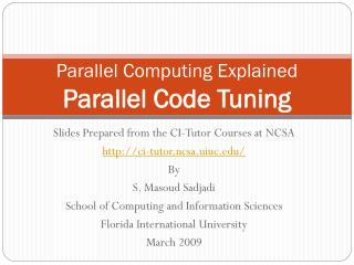 Parallel Computing Explained Parallel Code Tuning