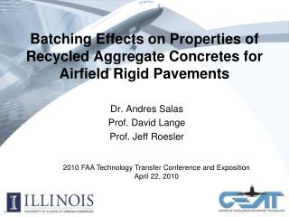 Batching Effects on Properties of Recycled Aggregate Concretes for Airfield Rigid Pavements