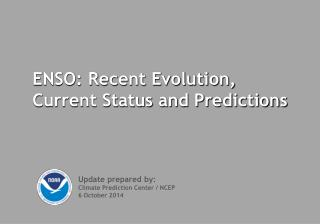 ENSO: Recent Evolution, Current Status and Predictions