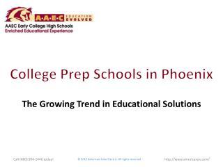 College Prep Schools in Phoenix: The Growing Trend in Educa