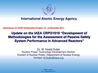 Dr. M. Hadid Subki Nuclear Power Technology Development Section