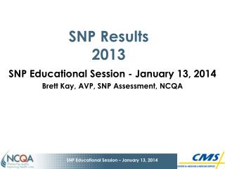 SNP Results 2013