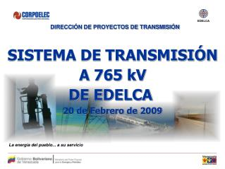 DIRECCIÓN DE PROYECTOS DE TRANSMISIÓN