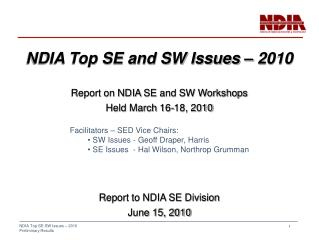 NDIA Top SE and SW Issues – 2010 Report  on NDIA  SE and SW Workshops Held March  16-18,  2010