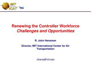 Renewing the Controller Workforce Challenges and Opportunities
