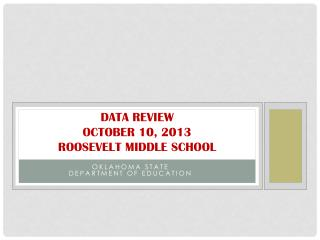 data review october  10, 2013 roosevelt  middle school