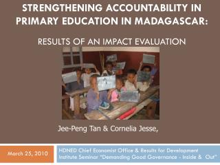 Strengthening Accountability in Primary Education in Madagascar : Results of an Impact Evaluation