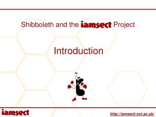 Shibboleth and the IAMSECT Project