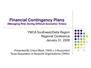 Financial Contingency Plans (Managing Risk During Difficult Economic Times)