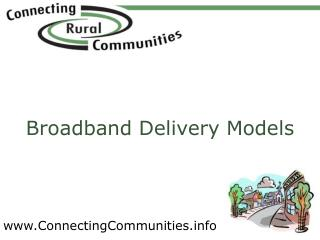 Broadband Delivery Models