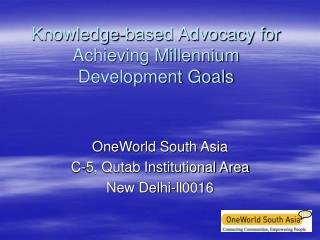 Knowledge-based Advocacy for Achieving Millennium Development Goals