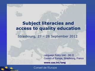 Language Policy Unit - DG II  Council of Europe, Strasbourg, France coet/lang